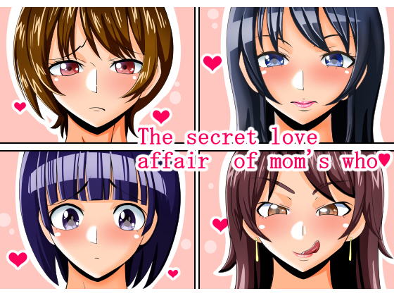 [RE245213] The secret love affair of moms who