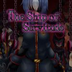 [RE251815] The Ship of Servitude [English Ver.]