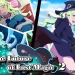 [RE257573] The Future of Lost Magic 2