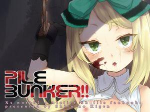 [RE160779] Pile Bunker!!