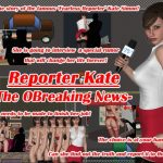 [RE291612] Reporter Kate -The OBreaking News-