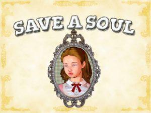 [RE294268] Save a Soul