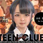 [RE306730] TEEN CLUB Candy 005 Mao Hamai
