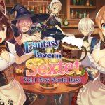 Fantasy Tavern Sextet -Vol.1 New World Days-