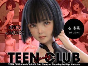 [RE309430] TEEN CLUB Candy 006 Gao Chunyan