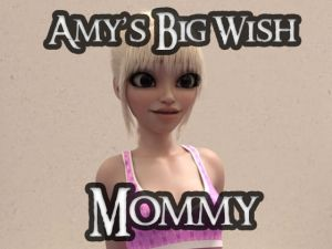 [RE315831] Mommy – Amy's Big Wish 5 of 6