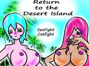 [RE317959] Return to the Desert Island SexFight CatFight