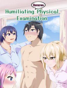 [RJ341449] Humiliating (Reverse) physical examination